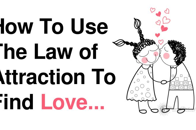 """How to find your Soul mate easily using The """"Law of Attraction"""""""